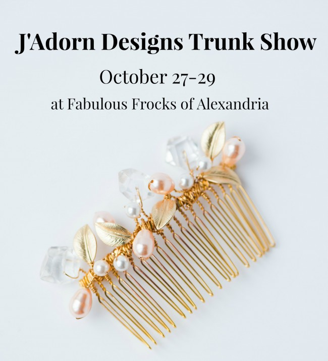 J'Adorn Designs couture bridal accessories trunk show at Fabulous Frocks of Alexandria